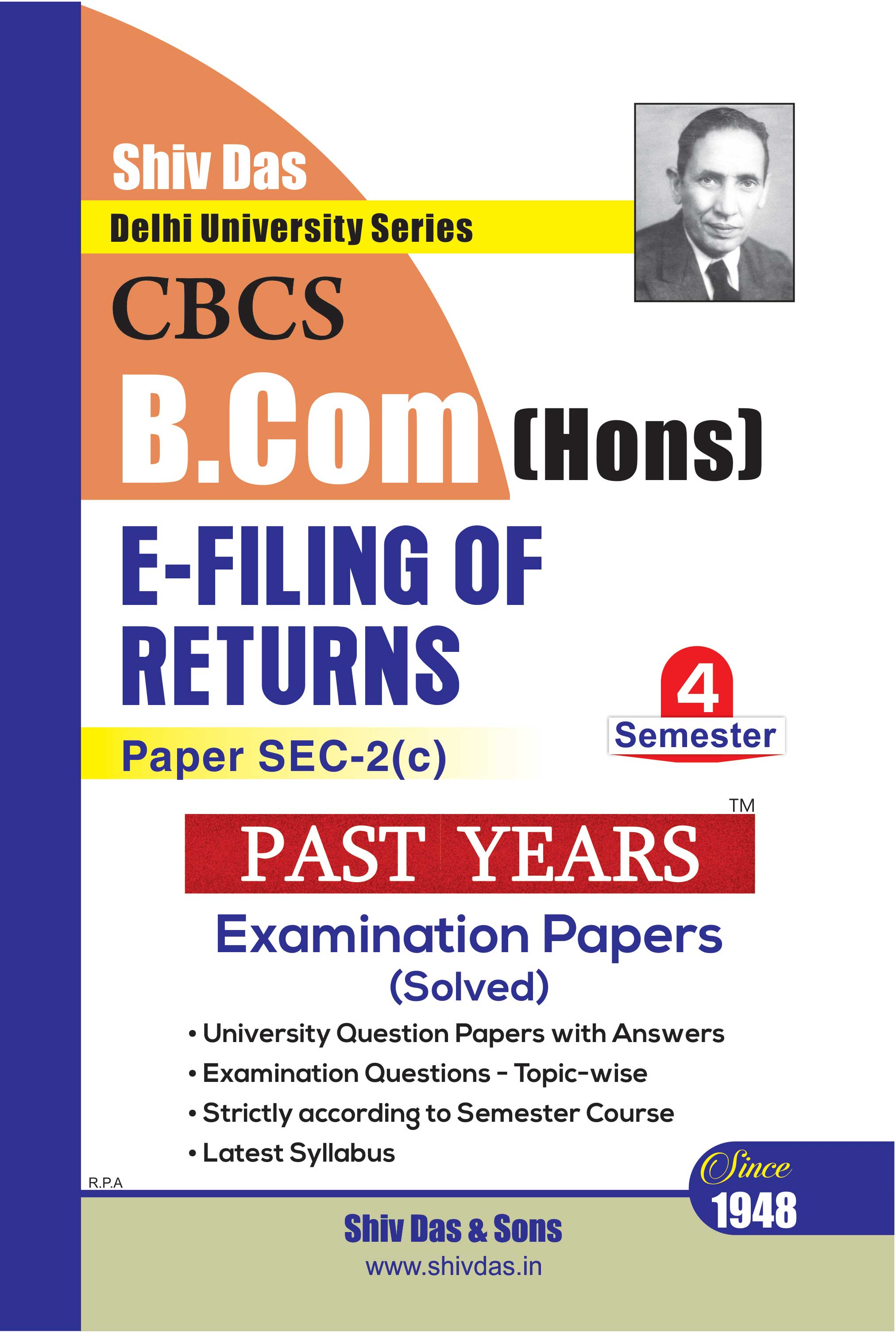 E-Filing of Returns for B.Com Hons Semester 4 for Delhi University by Shiv Das