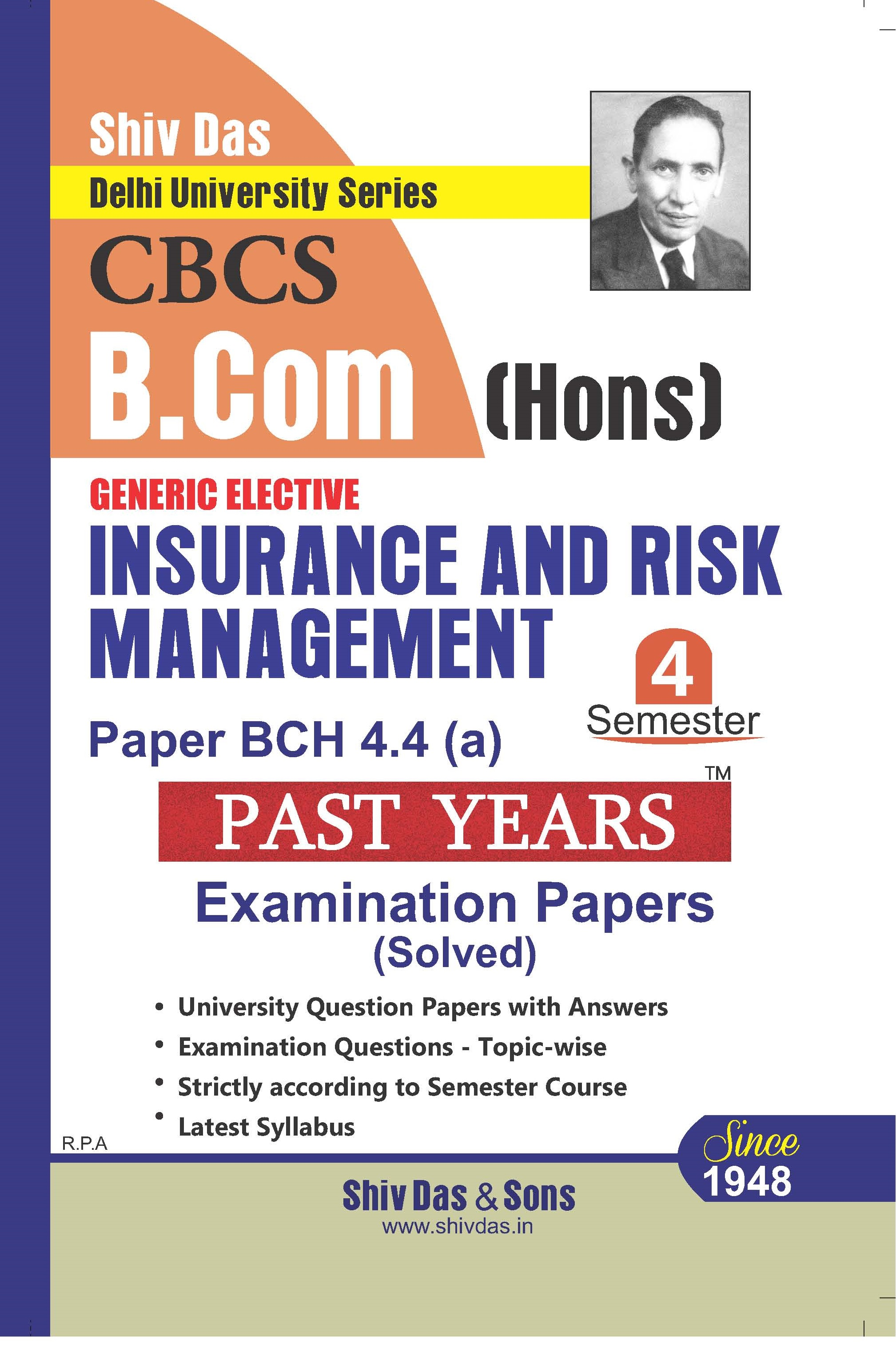 Insurance and Risk Management for B.Com Hons Semester-4 for Delhi University by Shiv Das