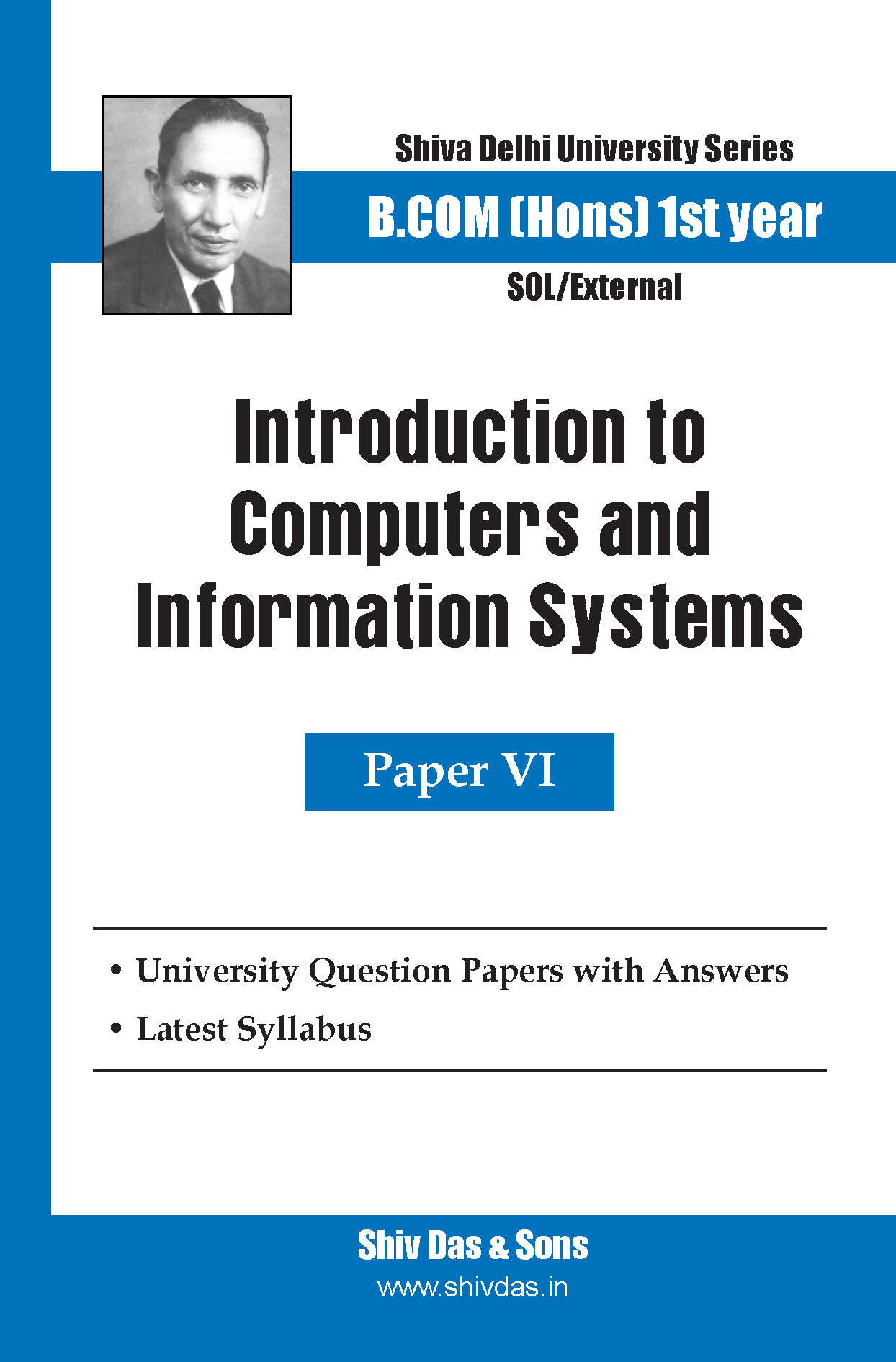 B.Com Hons-SOL/External-1st Year Introduction to Computers and Information System-Shiv Das-Delhi University Series