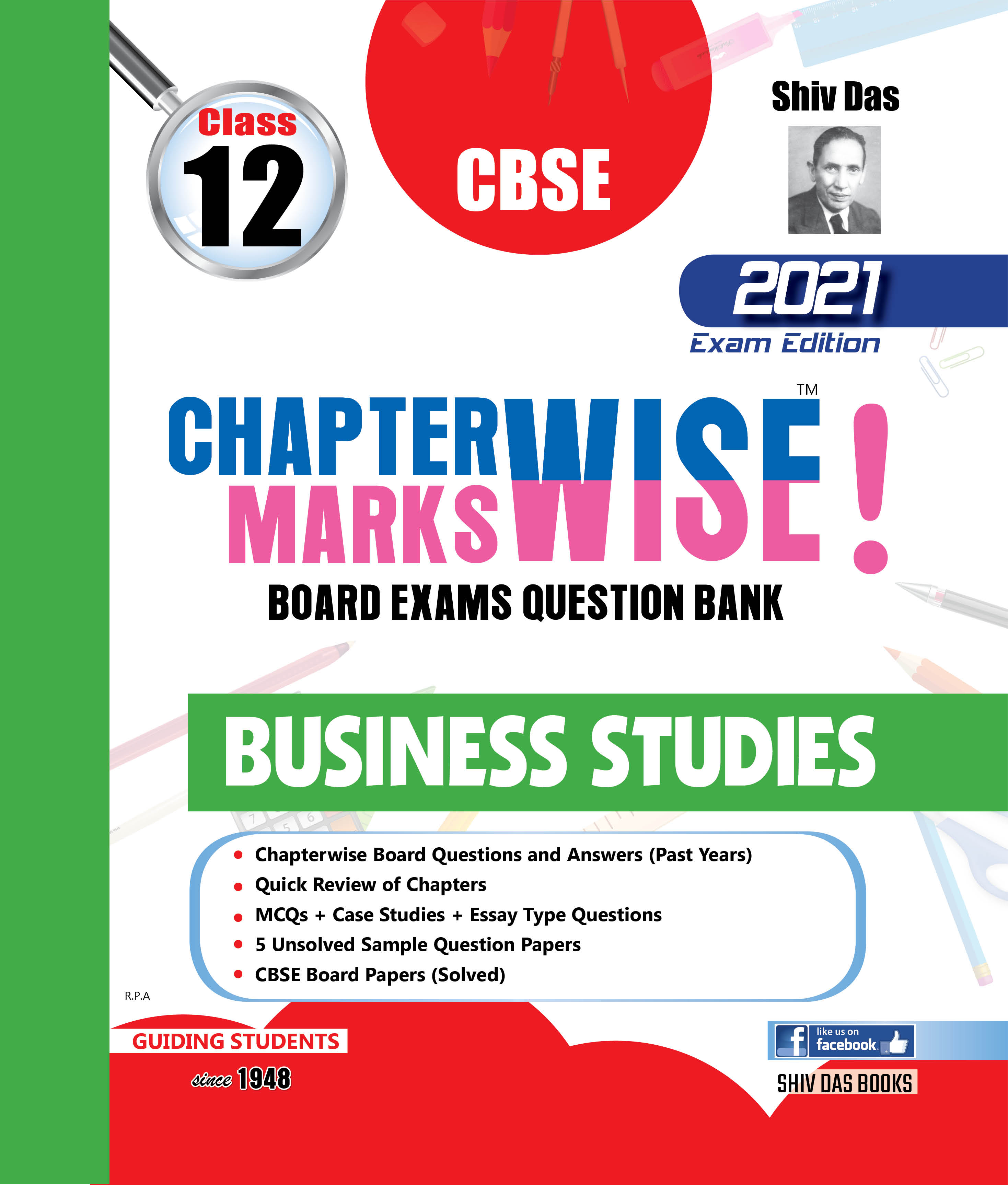 CBSE Chapterwise and Markswise Board Exam Question Bank By SHIVDAS for Class 12 Business Studies (2021 Board Exam Edition)