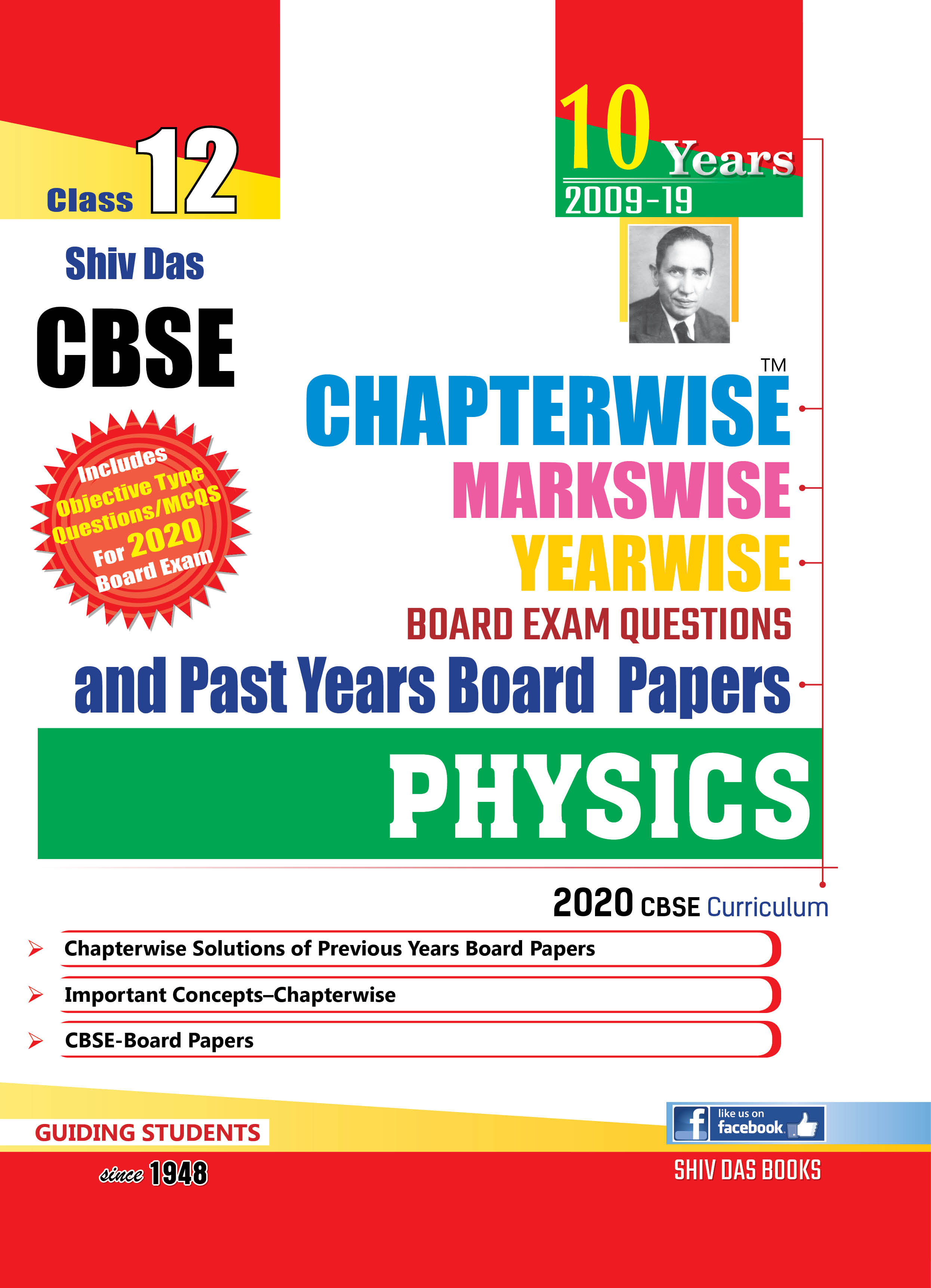 CBSE Chapterwise Markswise Yearwise Board Exam Questions & Past Years Board Papers For Class 12 Physics (2020 Board Exam Edition)