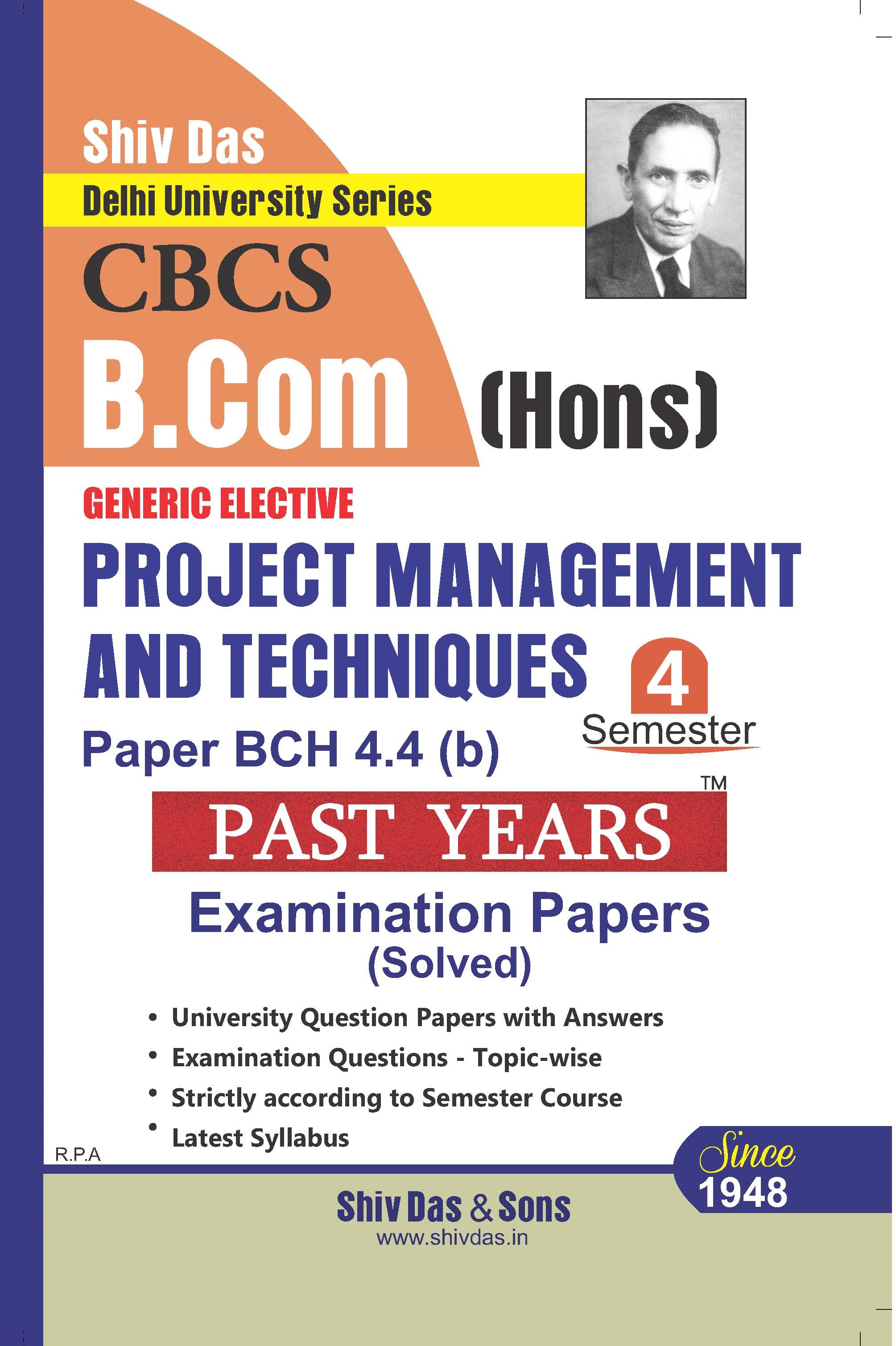 Project Management and Techniques for B.Com Hons Semester-4 for Delhi University by Shiv Das