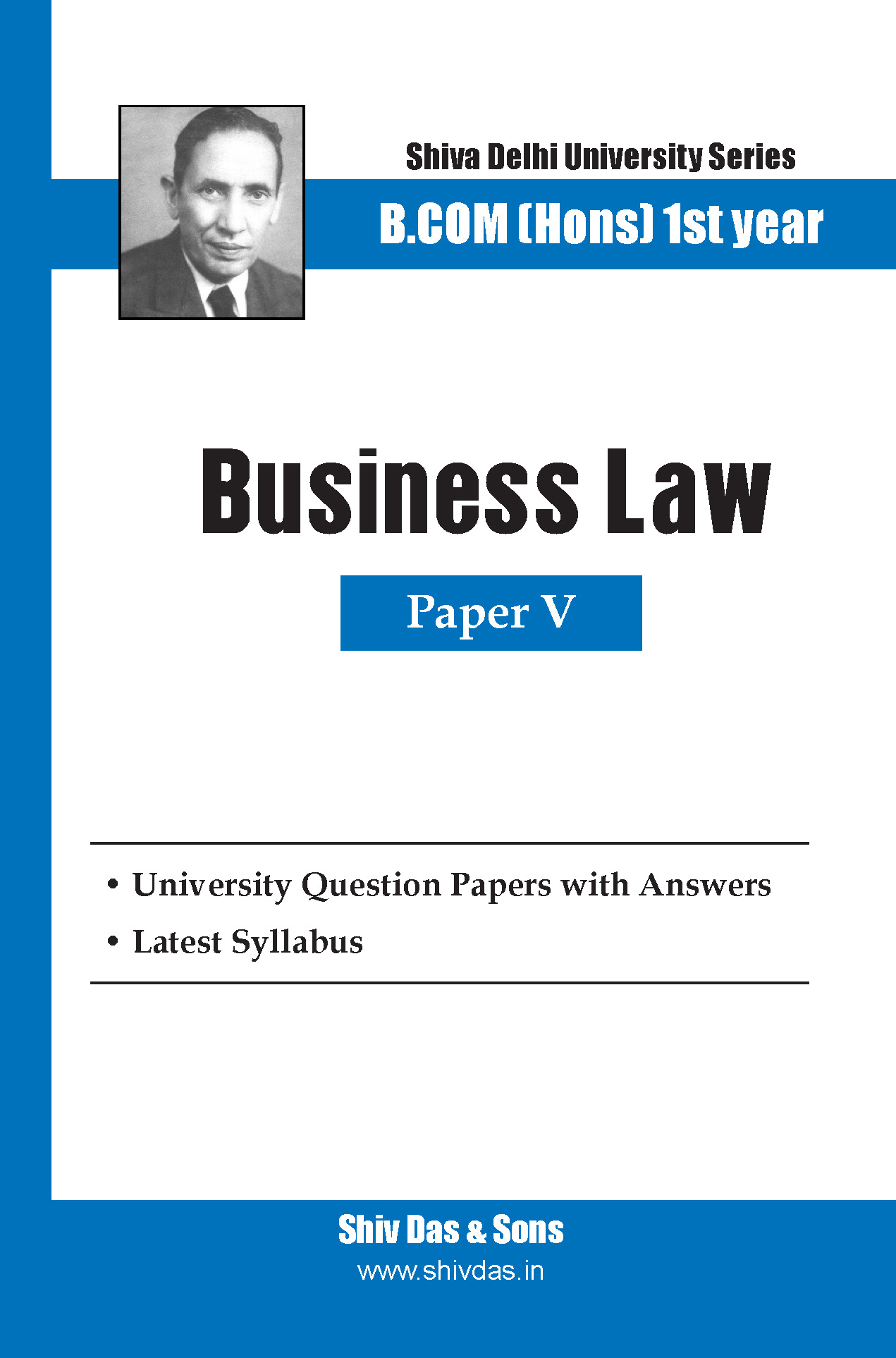 B.Com Hons-SOL/External-1st Year-Business law-Shiv Das-Delhi University Series
