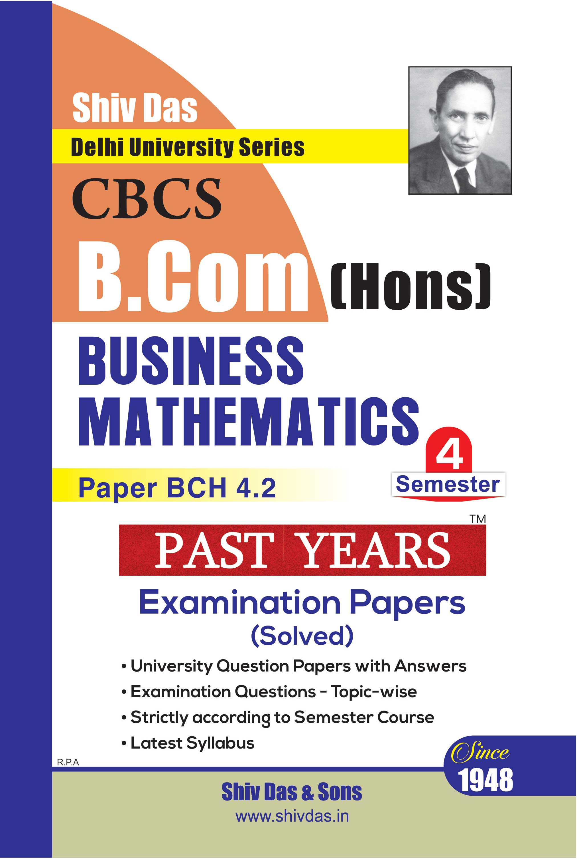Business Mathematics for B.Com Hons Semester 4 for Delhi University by Shiv Das