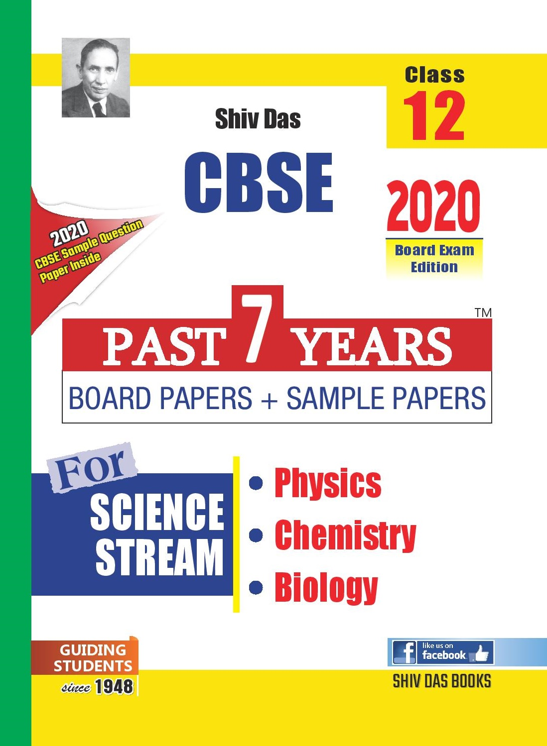 CBSE Past 7 Years Board Papers and Sample Papers Science Stream Combo : Physics, Chemistry, Biology for Class 12 (2020 Board Exam Edition)