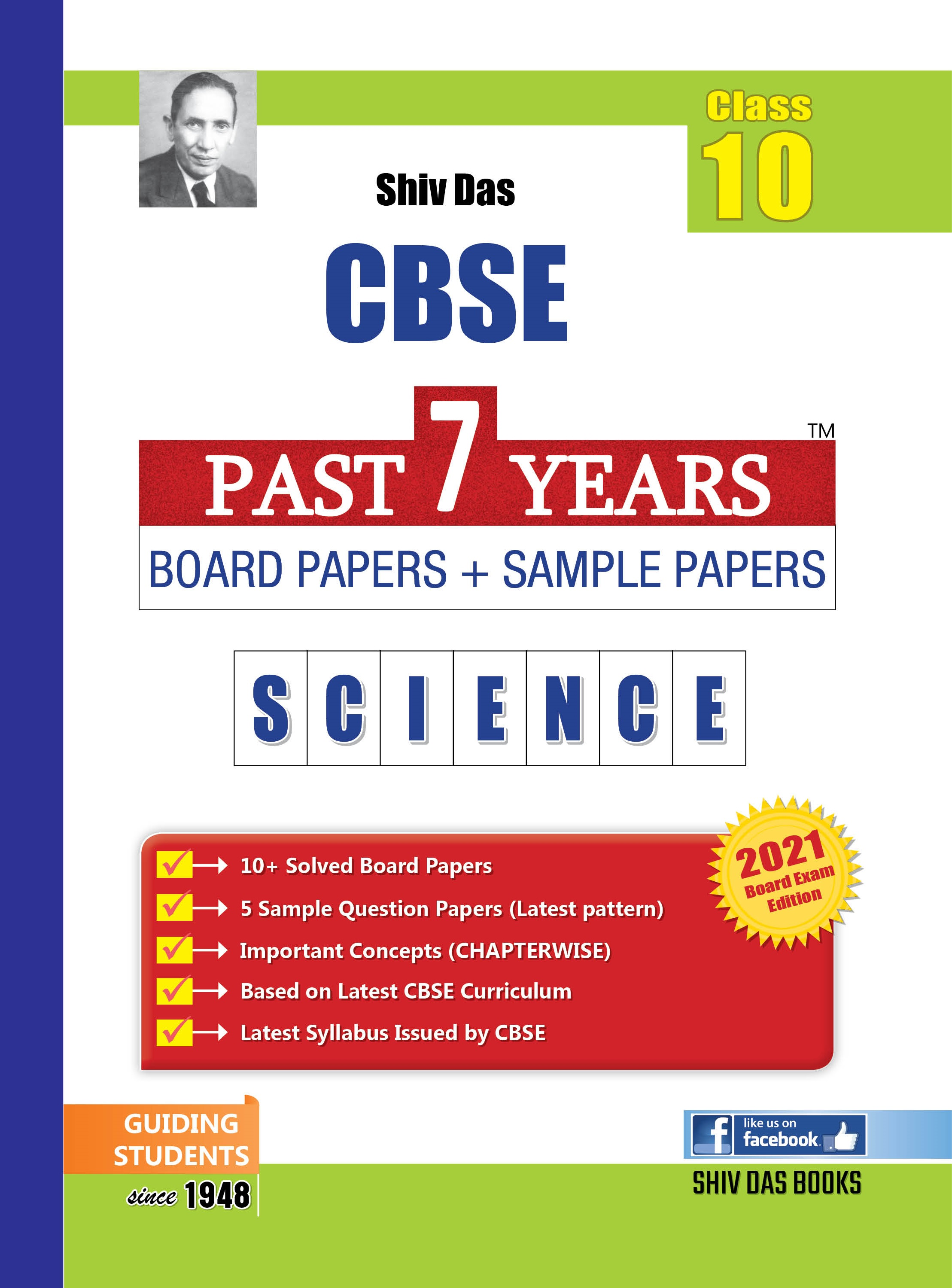 CBSE Past 7 Years Solved Board Papers and Sample Papers for Class 10 Science By SHIVDAS (2021 Board Exam Edition)
