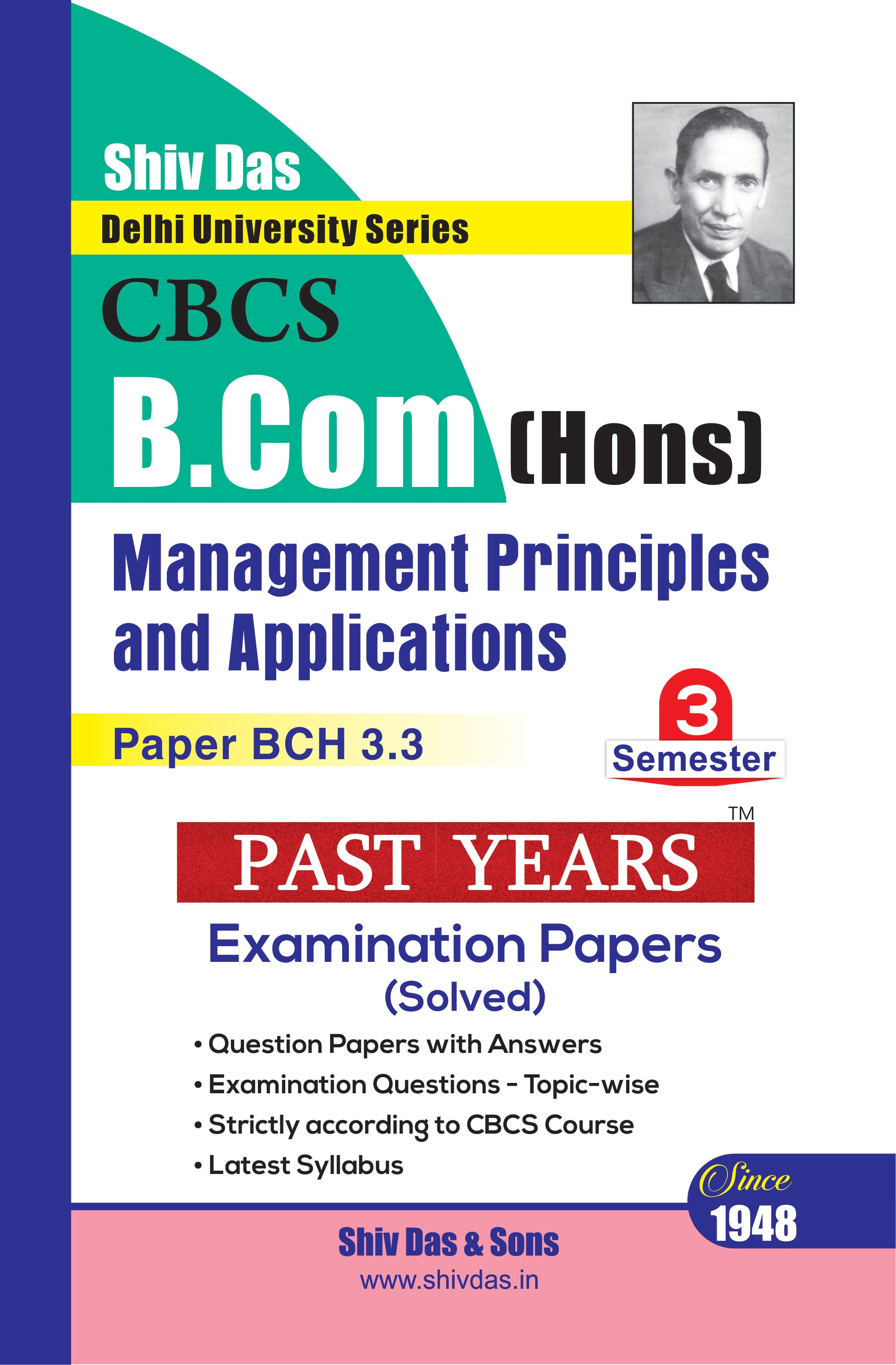 Management Principles and Applications for B.Com Hons Semester 3 for Delhi University by Shiv Das