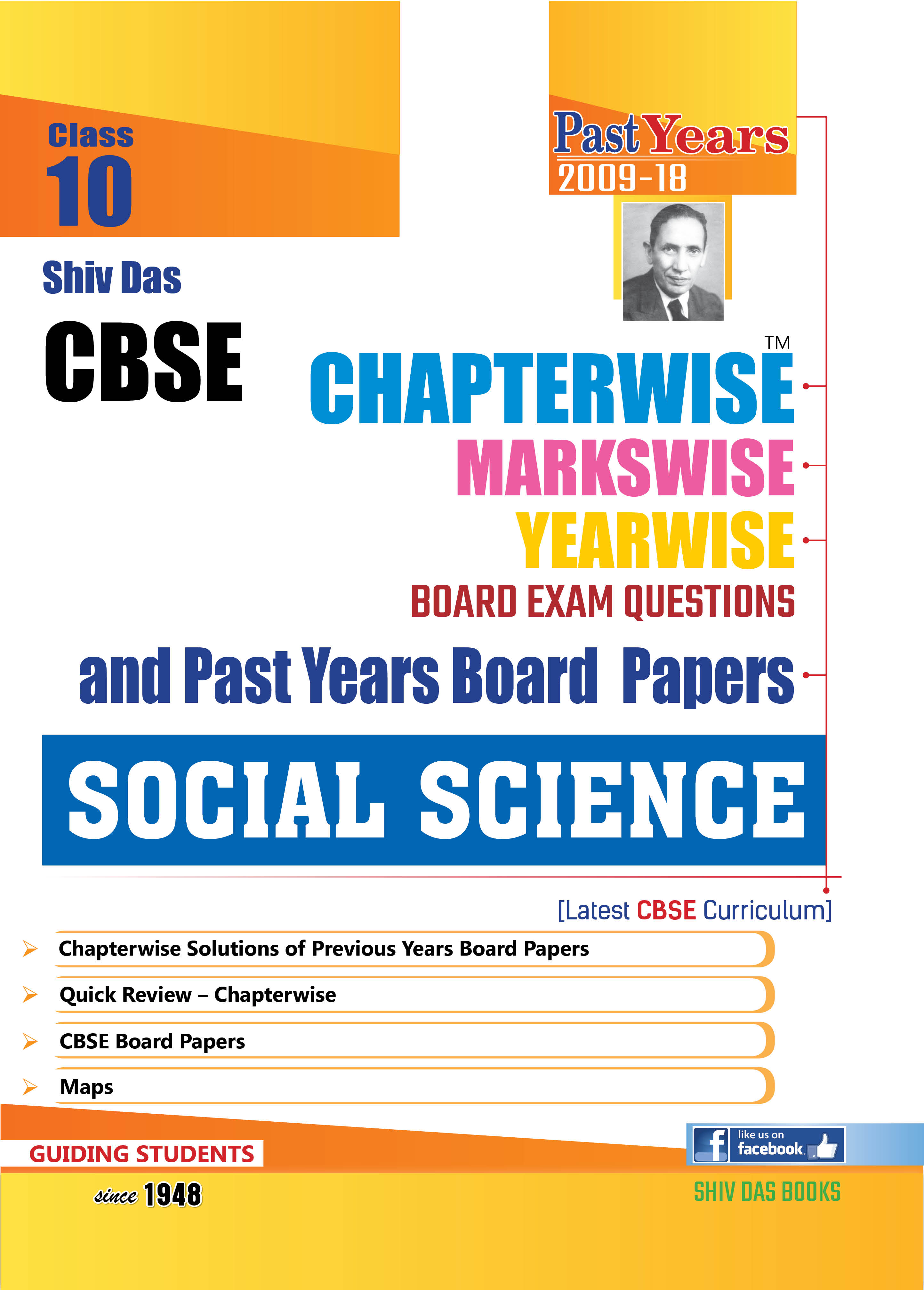 CBSE Chapterwise Markswise Yearwise Board Exam Questions & Past Years Board Papers For Class 10 Social Science (2019 Board Exam Edition)
