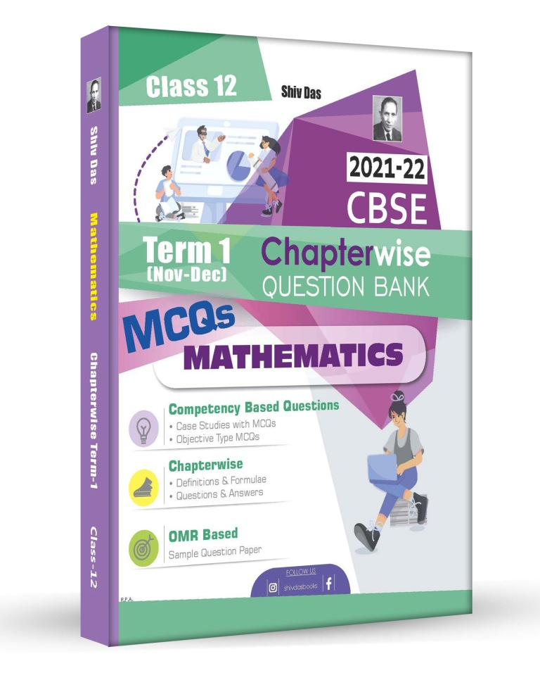 Shivdas CBSE Chapterwise Question Bank with MCQs Class 12 Mathematics for 2022 Exam (Latest Edition for Term 1)